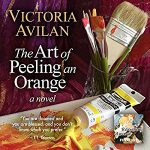 The Art Of Peeling An Orange by Victoria Avilan
