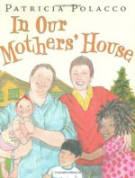 In our Mothers House by Patricia Polacco