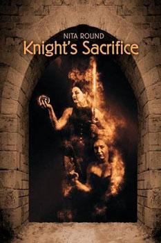 Knight's Sacrifice by Nita Round