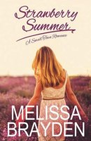 Strawberry Summer by Melissa Brayden