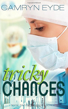 Tricky Chances by Camryn Eyde