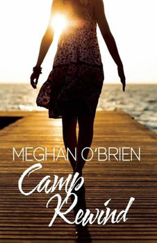 Camp Rewind by Meghan O'Brien
