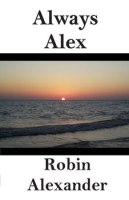 Always Alex by Robin Alexander