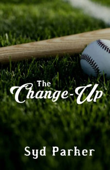 The Change-up by Syd Parker