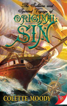 The Sublime And Spirited Voyage-Of-Original Sin By Colette Moody
