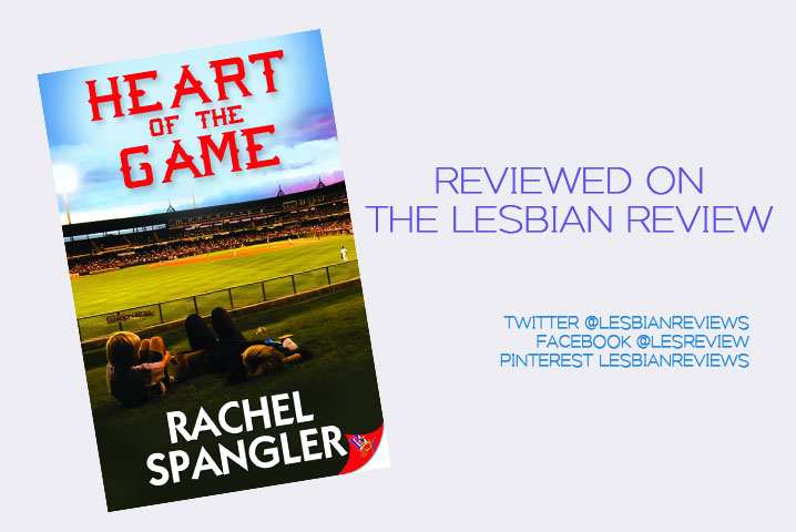 Heart of the Game by Rachel Spangler: Book Review · The