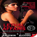 Lethal Affairs by Kim Baldwin and Xenia Alexiou