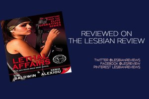 Lethal Affairs by Kim Baldwin and Xenia Alexiou