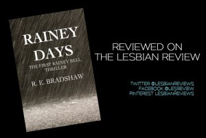 Rainey Days by R. E. Bradshaw