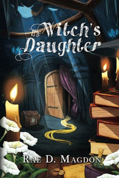 The Witch's Daughter by Rae-D Magdon