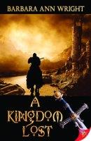 A Kingdom Lost by Barbara Ann Wright