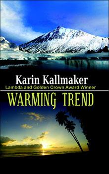 Warming Trend by Karin Kallmaker