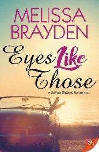 Eyes Like Those by Melissa Brayden