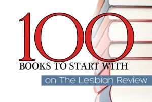 100 Best Lesbian Books To Start With