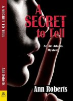 A Secret To Tell by Ann Roberts
