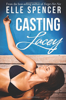 Casting Lacey by Elle Spencer