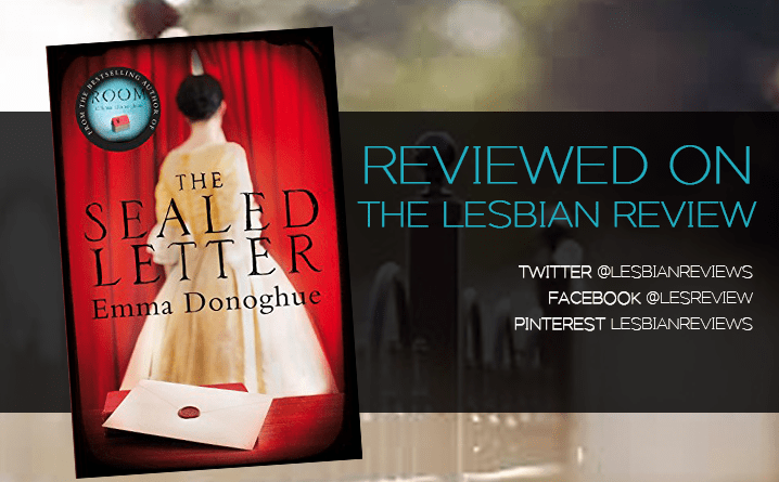 The Sealed Letter by Emma Donoghue: Book Review
