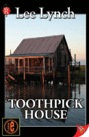 Toothpick House by Lee Lynch