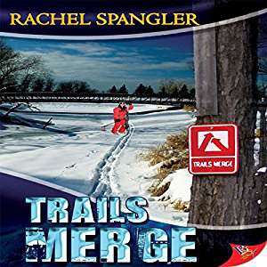 Trails Merge by Rachel Spangler