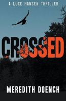 Crossed by Meredith Doench