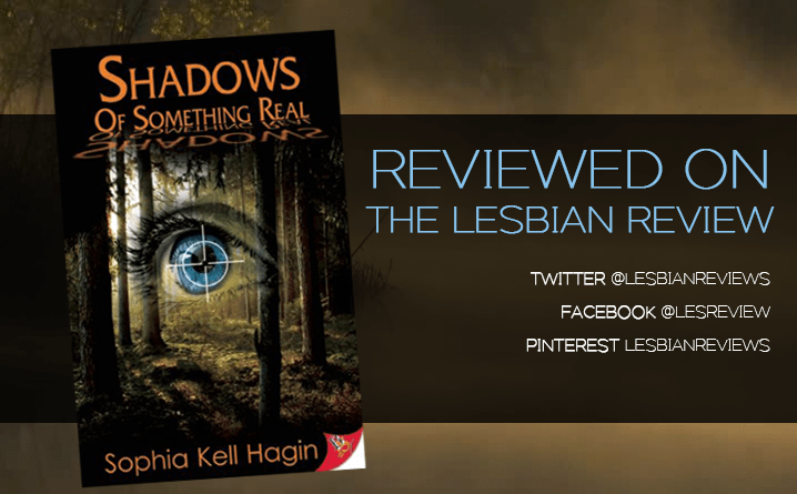 Shadows of Something Real by Sophia Kell Hagin