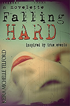 Falling Hard by Keira Michelle Telford