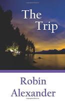The Trip by Robin Alexander