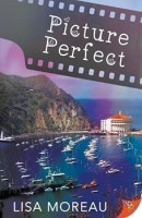 Picture Perfect by Lisa Moreau