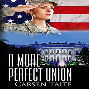 A More Perfect Union by Carsen Taite