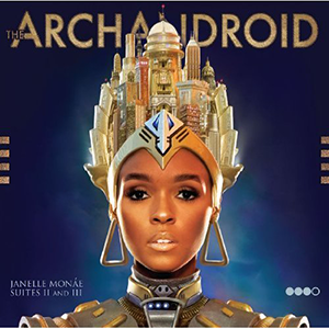 Archandroid by Janelle Monae