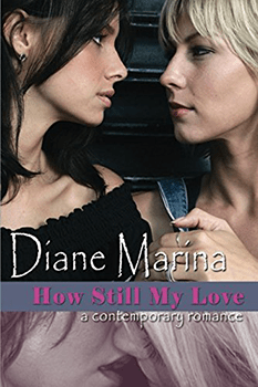 How Still My Love by Diane Marina