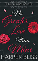 No Greater Love than Mine by Harper Bliss