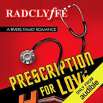 Prescription For Love by Radclyffe