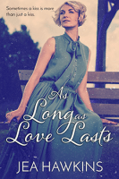 As Long as Love Lasts by Jea Hawkins
