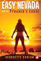 Easy Nevada and the Pyramid's Curse by Georgette Kaplan