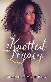 Knotted Legacy by Brenda Murphy