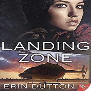 Landing Zone by Erin Dutton