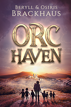 Orc Haven by Beryll & Osiris Brackhaus