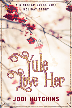 Yule Love Her by Jodi Hutchins