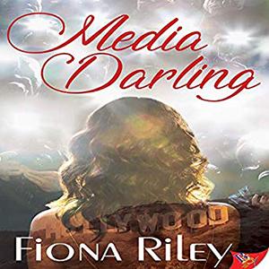 Media Darling by Fiona Riley