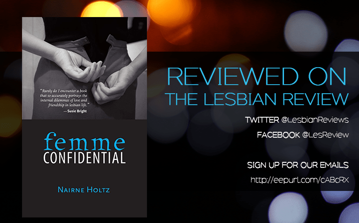 Femme Confidential by Nairne Holtz