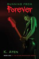 Running From Forever by K Aten