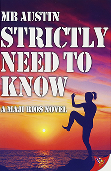 Strictly Need to Know by MB Austin