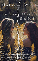 By Any Other Name by Natasha West