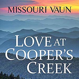 Love At Coopers Creek by Missouri Vaun