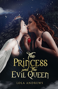The Princess And The Evil Queen by Lola Andrews