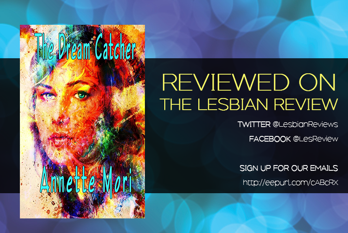 The Dream Catcher by Annette Mori: Book Review · The Lesbian