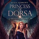 Princess Of Dorsa by Eliza Andrews