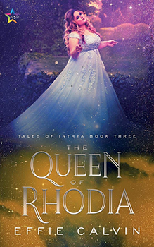 The Queen Of Rhodia by Effie Calvin