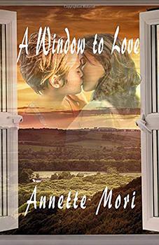 A Window to Love by Annette Mori